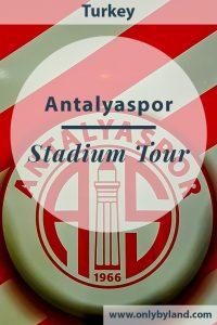 Antalyaspor FC -A New Antalya Stadium Tour