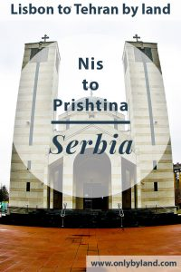 Things to do in Nis Serbia - Furthermore, how to travel to Pristina Kosovo