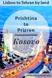 Things to do in Pristina Kosovo - Furthermore, how to travel from Pristina to Prizren by bus.