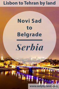 Novi Sad Serbia - Things to do in the second largest Serbian city