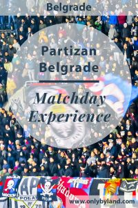 Partizan Belgrade Matchday Experience. How to watch a Europa League game at the Partizan Stadium.