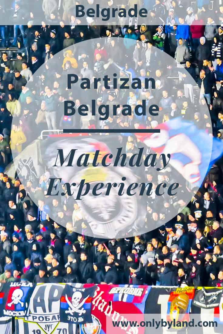 Partizan Belgrade – Matchday Experience – Partizan Stadium