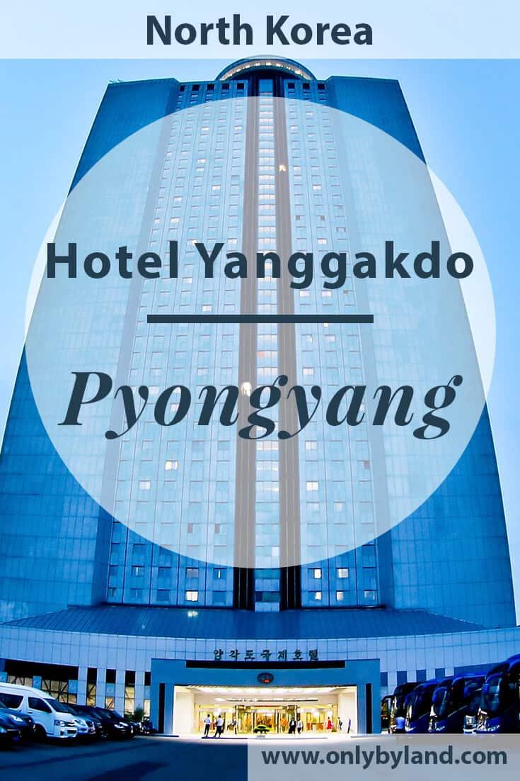 Hotel Yanggakdo – Pyongyang Hotel, North Korea