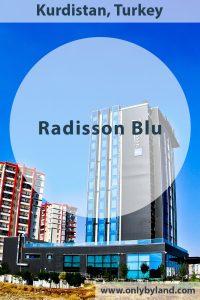 Radisson Blu Hotel Diyarbakir Turkey Kurdistan
