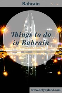 Things to do in Bahrain. The points of interest of Bahrain include, Bahrain World Trade Center, Tree of Life and the Grand Prix.