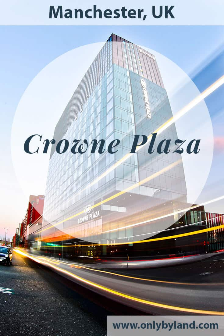 Crowne Plaza Hotel – Manchester Oxford Road