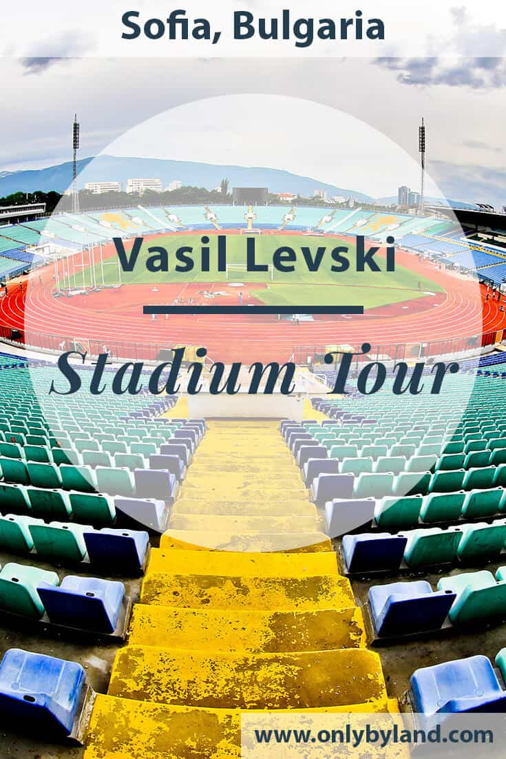 Vasil Levski Stadium – Museum and Stadium Tour