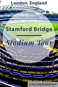 Chelsea Stadium Tour – Stamford Bridge