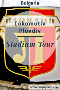 Lokomotiv Plovdiv – Stadium Tour + Player Meet and Greet