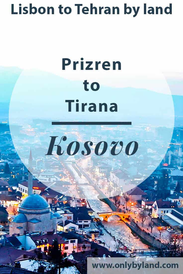 Prizren Kosovo – Things to do + a hidden UNESCO site