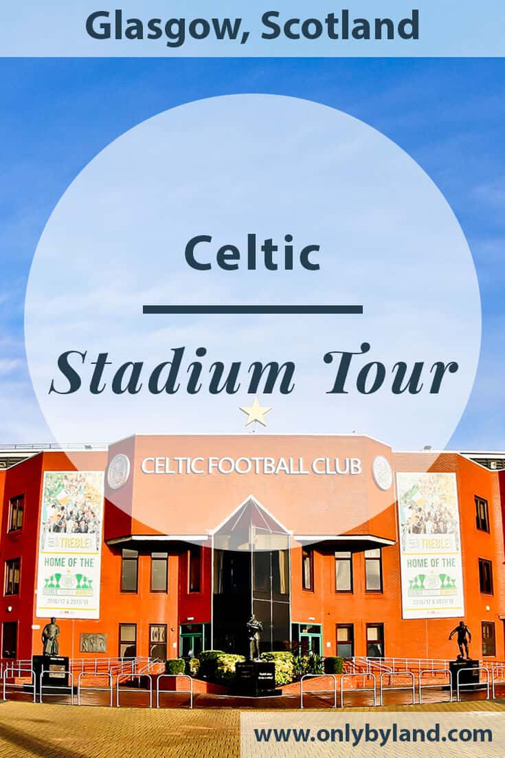 Celtic Stadium Tour – Largest Football Stadium in Scotland