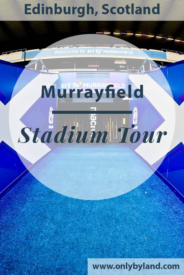 Murrayfield Stadium Tour – Edinburgh – Scotland Rugby
