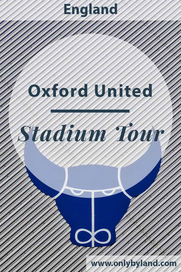 Oxford United FC – Kassam Stadium Tour