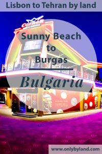 Things to do in Sunny Beach Bulgaria + Day Trips
