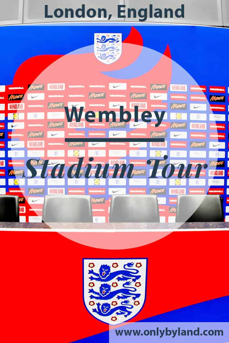 Wembley Stadium Tour – What exactly do you see?