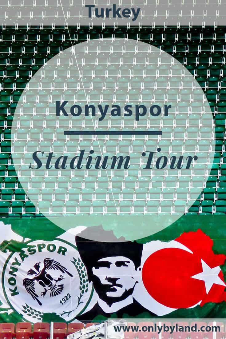 Konyaspor Stadium Tour – Konya Turkey