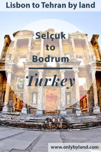 Ephesus Turkey + Things to do in Selcuk