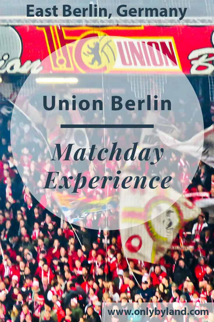 FC Union Berlin – Matchday Experience with Photos