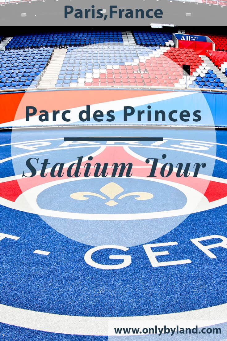 Parc des Princes Stadium Tour - Paris SG